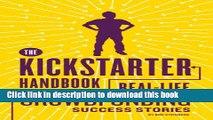 [Popular] The Kickstarter Handbook: Real-Life Success Stories of Artists, Inventors, and