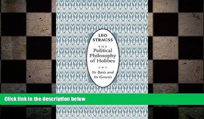behold  The Political Philosophy of Hobbes: Its Basis and Its Genesis (Phoenix Books)