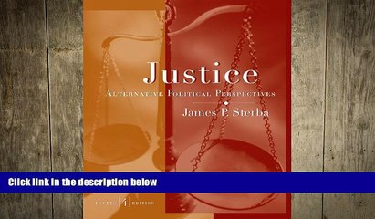 different   Justice: Alternative Political Perspectives