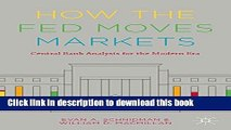[Popular] How the Fed Moves Markets: Central Bank Analysis for the Modern Era Paperback Online