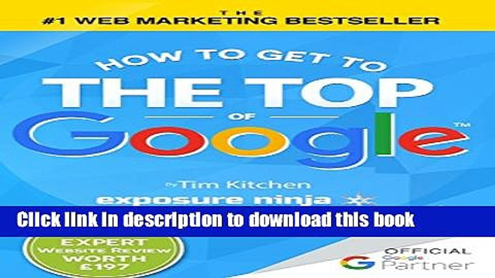 [Popular] How To Get to the Top of Google: The Plain English Guide to SEO (Including Penguin,