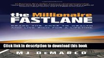 [Download] The Millionaire Fastlane: Crack the Code to Wealth and Live Rich for a Lifetime!