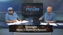 Proline Show:  NFL Previews Panthers/Ravens, Broncos/Bears, + QB Rotations, Aug 10, 2016