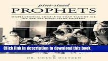 [Download] Pint-sized Prophets: Inspirational Moments That Taught Me We Are All Born To Be Healers