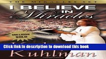 [Popular Books] I Believe In Miracles: The Miracles Set Free Online