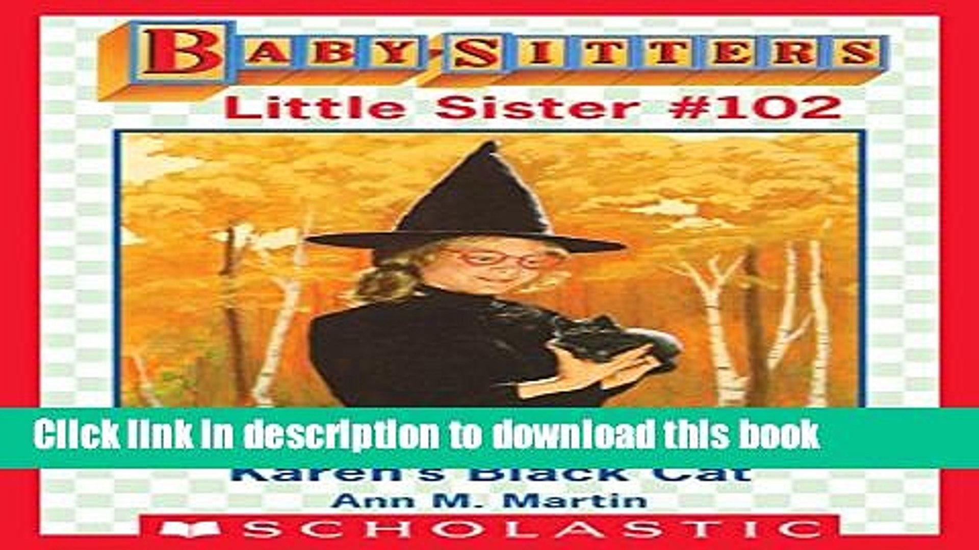 [Download] Karen s Black Cat (Baby-Sitters Little Sister #102) Paperback Free