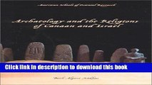[Popular] Archaeology and the Religions of Canaan and Israel Hardcover Free