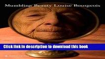 [PDF] Mumbling Beauty: Louise Bourgeois Full Online