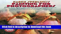 [PDF] Karen Sperling s Painting for Photographers: Steps and Art Lessons for Painting Photos in