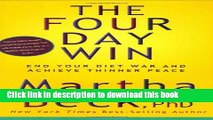 [Popular] The Four Day Win: End Your Diet War and Achieve Thinner Peace Hardcover Free