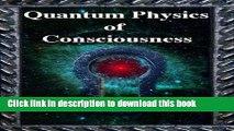 [Popular] Quantum Physics of Consciousness Hardcover Online