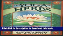 [Download] The Yoga of Herbs: An Ayurvedic Guide to Herbal Medicine Paperback Online