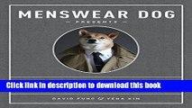 [PDF] Menswear Dog Presents the New Classics: Fresh Looks for the Modern Man [Full Ebook]