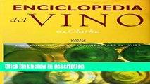 Download Enciclopedia del Vino: Una Guia Alfabetica De Los Vinos De Todo El Mundo (Spanish