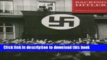 Download Backing Hitler: Consent and Coercion in Nazi Germany Book Free