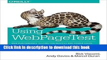 [Download] Using WebPageTest: Web Performance Testing for Novices and Power Users Hardcover Online