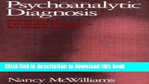 [Popular] Psychoanalytic Diagnosis: Understanding Personality Structure in the Clinical Process