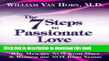 [Popular] The 7 Steps to Passionate Love: Why Men Are Not From Mars and Women Are Not From Venus