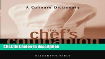 Download The Chefs Companion: A Culinary Dictionary (Chefs Companion) [Online Books]