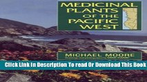 [Popular] Medicinal Plants of the Pacific West Hardcover Online