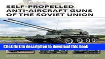 [Popular] Self-Propelled Anti-Aircraft Guns of the Soviet Union Kindle Collection