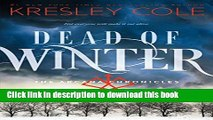 [Popular] Books Dead of Winter (The Arcana Chronicles) Free Online