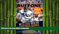 READ PDF  Doug Buffone: Monster of the Midway: My 50 Years with the Chicago Bears  BOOK ONLINE