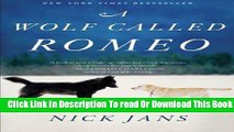 [Popular] A Wolf Called Romeo Kindle Online