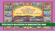 [Download] The Nourishing Traditions Book of Baby   Child Care Kindle Online