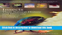 [Popular] Insects: Their Natural History and Diversity: With a Photographic Guide to Insects of