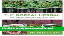 Download Boreal Herbal, The: Wild Food and Medicine Plants