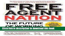[PDF Kindle] Free Agent Nation: The Future of Working for Yourself Free Download
