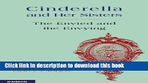 [Popular] Cinderella and Her Sisters - The Envied and the Envying Kindle Online