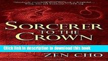 [Popular] Books Sorcerer to the Crown (A Sorcerer Royal Novel) Free Online