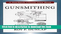 [Download] Gunsmithing (Stackpole Classic Gun Books) Paperback Collection