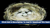[Popular] Nests: Fifty Nests and the Birds that Built Them Kindle Free