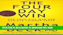 [Popular] The Four Day Win: End Your Diet War and Achieve Thinner Peace Paperback OnlineCollection