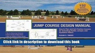 [Popular] Jump Course Design Manual: How to Plan and Set Practice Courses for Schooling Hunter,