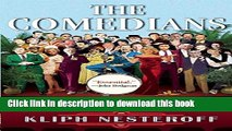 [Popular] Books The Comedians: Drunks, Thieves, Scoundrels, and the History of American Comedy