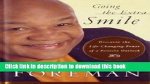 [Popular] Going the Extra Smile: Discovering the Life-Changing Power of a Positive Outlook