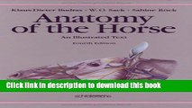 [Download] Anatomy of the Horse: An Illustrated Text Kindle Online