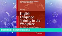 FAVORITE BOOK  English Language Training in the Workplace: Case Studies of Corporate Programs in