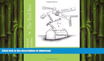 READ BOOK  The Tool Box: Building an Understanding of the Written Word and the Word of God