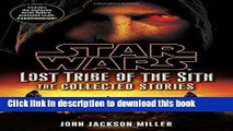 [Popular] Books Star Wars: Lost Tribe of the Sith - The Collected Stories (Star Wars: Lost Tribe