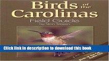 [Popular] Books Birds of the Carolinas Field Guide, Second Edition: Companion to Birds of the