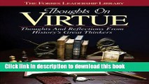[Popular] Thoughts on Virtue: Thoughts and Reflections From History s Great Thinkers Hardcover