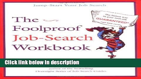 Download The Foolproof Job Search Workbook Full Online