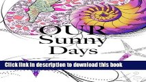 [Popular] Our Sunny Days: First Sunny Days Hardcover Collection