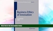 Must Have  Business Ethics of Innovation (Ethics of Science and Technology Assessment)  Download