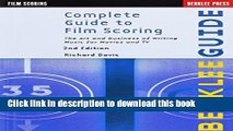 [Popular] Complete Guide to Film Scoring: The Art and Business of Writing Music for Movies and TV